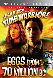 Josh Kirby... Time Warrior: Chapter 4, Eggs from 70 Million B.C. Poster