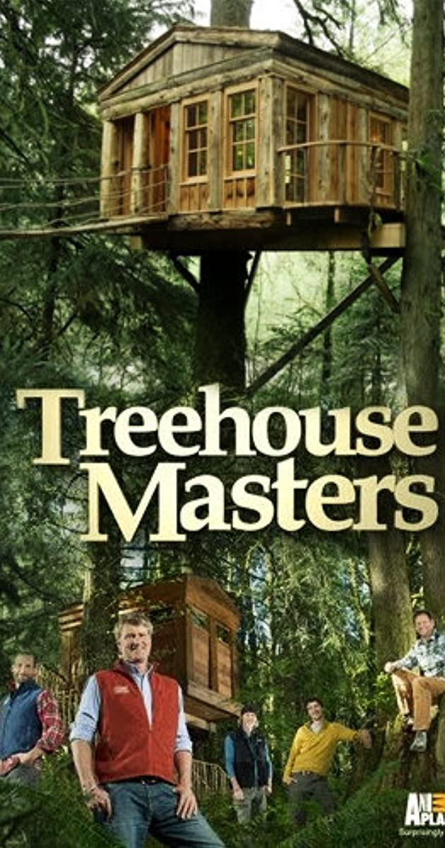 Treehouse Masters Tv Series 2013 Imdb