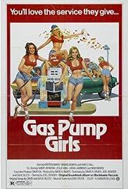 Gas Pump Girls(1979) Poster - Movie Forum, Cast, Reviews