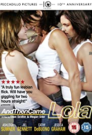 And Then Came Lola Poster