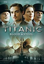 Titanic: Blood and Steel
