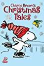 Charlie Brown's Christmas Tales (2002) Poster