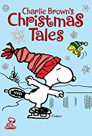 Charlie Brown's Christmas Tales (2002) Poster - TV Show Forum, Cast, Reviews