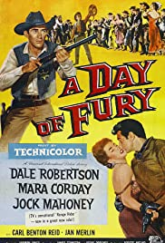 A Day of Fury(1956) Poster - Movie Forum, Cast, Reviews