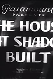 The House That Shadows Built Poster