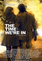 The Time We're In