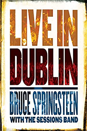 Bruce Springsteen: Live in Dublin