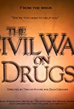 The Civil War on Drugs