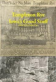 Templeton Rye: Iowa's Good Stuff Poster