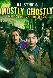Mostly Ghostly: Have You Met My Ghoulfriend? (2014) Poster - Movie Forum, Cast, Reviews