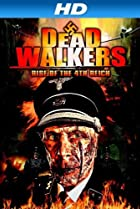 Dead Walkers: Rise of the 4th Reich (2013) Poster