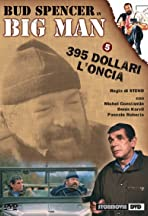 Big Man: 395 dollari l'oncia