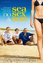 Sea, No Sex & Sun