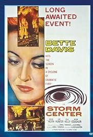 Storm Center(1956) Poster - Movie Forum, Cast, Reviews