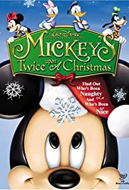 Mickey's Twice Upon a Christmas (2004) Poster - Movie Forum, Cast, Reviews