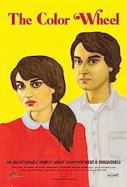 The Color Wheel(2011) Poster - Movie Forum, Cast, Reviews
