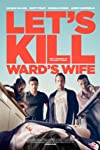 Film Review: 'Let's Kill Ward's Wife'