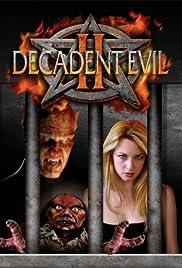 Decadent Evil II Poster