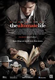 The Ultimate Life(2013) Poster - Movie Forum, Cast, Reviews