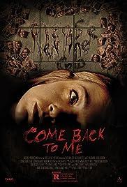 Come Back to Me(2014) Poster - Movie Forum, Cast, Reviews