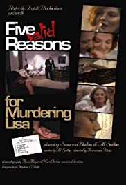 Five Valid Reasons for Murdering Lisa Poster