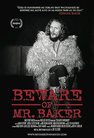 Beware of Mr. Baker poster