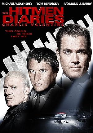 The Hitmen Diaries: Charlie Valentine (2009)