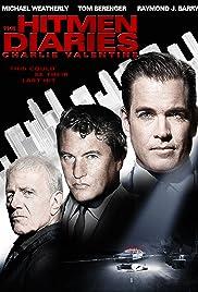 The Hitmen Diaries: Charlie Valentine(2009) Poster - Movie Forum, Cast, Reviews