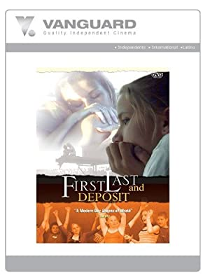 First, Last and Deposit