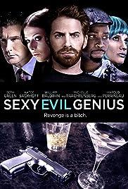 Sexy Evil Genius(2013) Poster - Movie Forum, Cast, Reviews