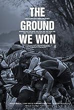 The Ground We Won (2015)