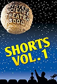 Mystery Science Theater 3000: Shorts Vol 1 Poster