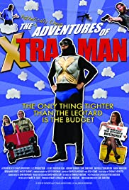 The Pathetically Cheap Adventures of Xtra-Man Poster