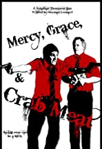 Mercy Grace and Crab Meat