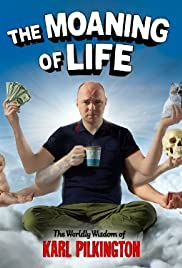 The Moaning of Life Poster - TV Show Forum, Cast, Reviews