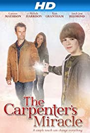 The Carpenter's Miracle(2013) Poster - Movie Forum, Cast, Reviews
