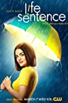 TV Review: 'Life Sentence,' Starring Lucy Hale