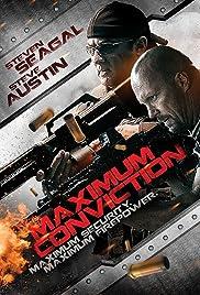 Maximum Conviction(2012) Poster - Movie Forum, Cast, Reviews