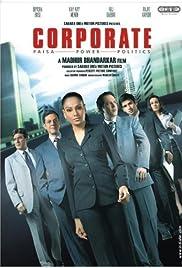 Corporate(2006) Poster - Movie Forum, Cast, Reviews