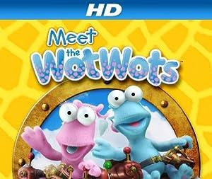 Meet the Wot Wots