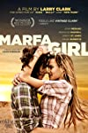Larry Clark's 'Marfa Girl' Heads To Theaters; FilmBuff Snags Rom-Com 'All Relative'