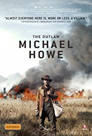 The Outlaw Michael Howe Poster