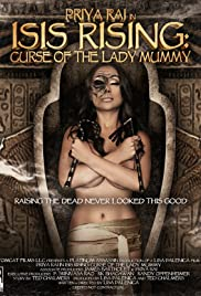Isis Rising: Curse of the Lady Mummy(2013) Poster - Movie Forum, Cast, Reviews