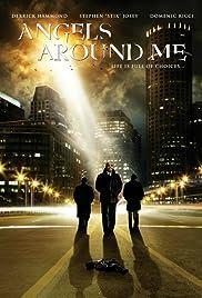 Angels Around Me Poster