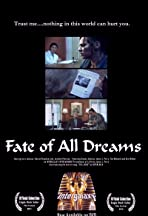 The Fate of All Dreams