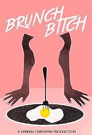 Brunch Bitch Poster