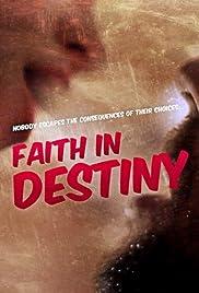 Faith in Destiny Poster