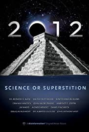 2012: Science or Superstition Poster