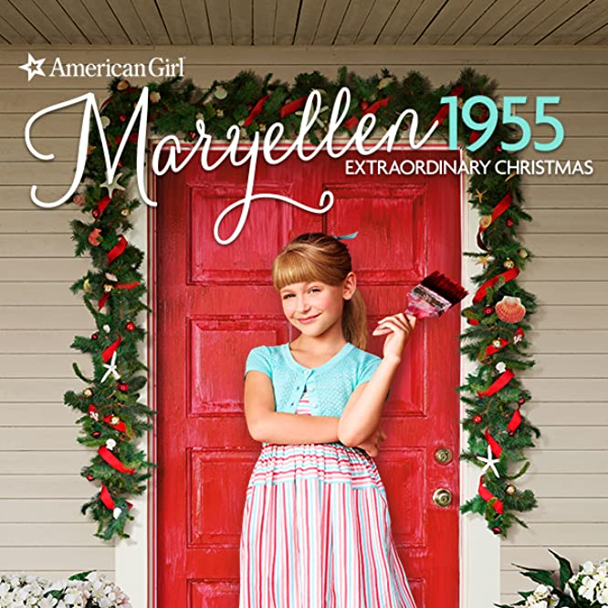 An American Girl Story - Maryellen 1955: Extraordinary Christmas (2016)