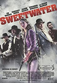 Sweetwater (2013) Poster - Movie Forum, Cast, Reviews